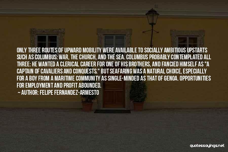 Best Seafaring Quotes By Felipe Fernandez-Armesto