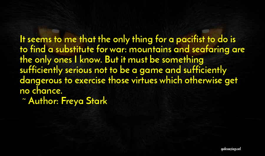 Best Seafaring Quotes By Freya Stark