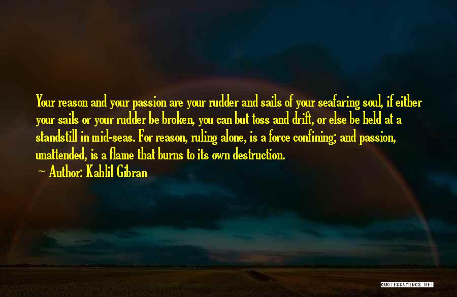 Best Seafaring Quotes By Kahlil Gibran