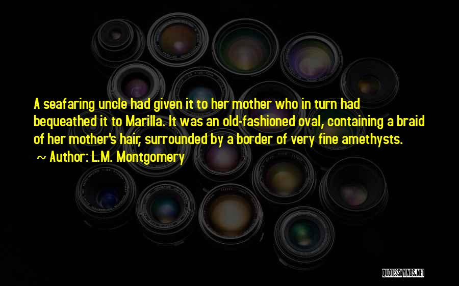 Best Seafaring Quotes By L.M. Montgomery
