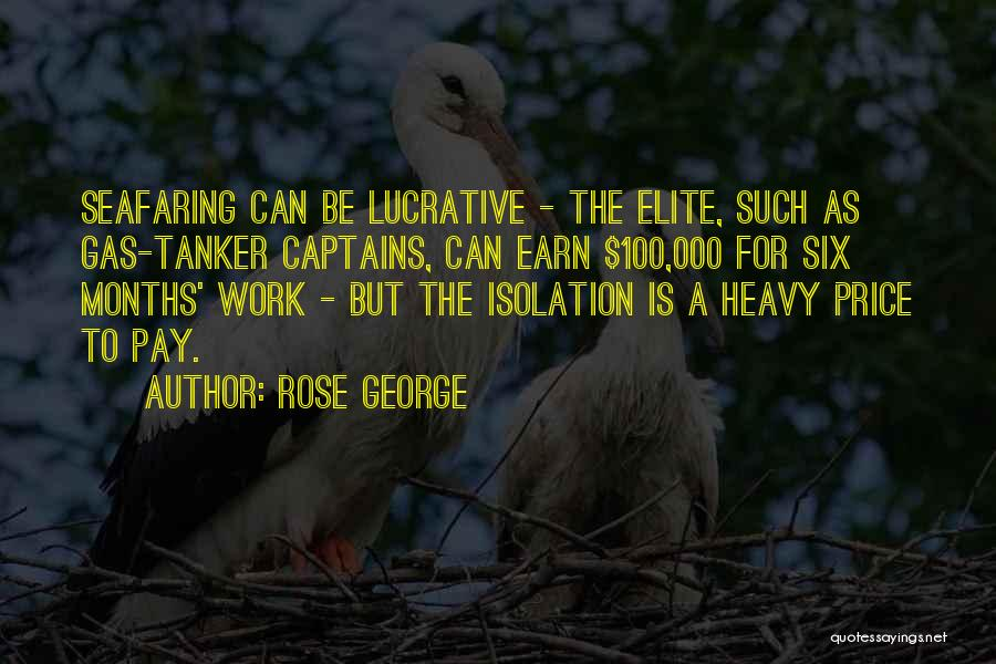Best Seafaring Quotes By Rose George