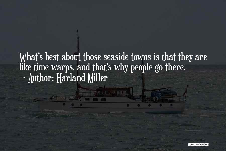 Best Seaside Quotes By Harland Miller