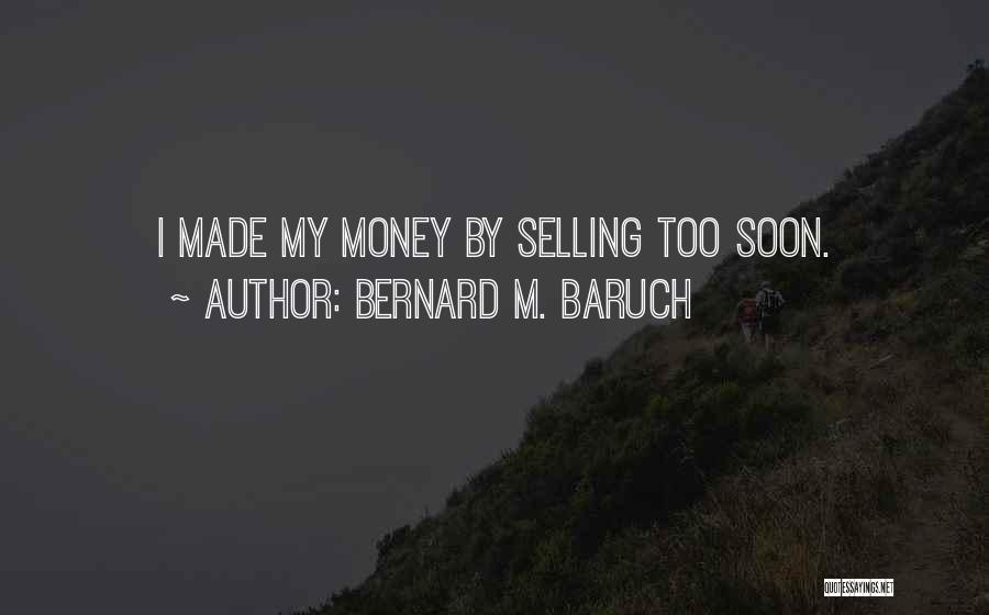 Best Selling Inspirational Quotes By Bernard M. Baruch