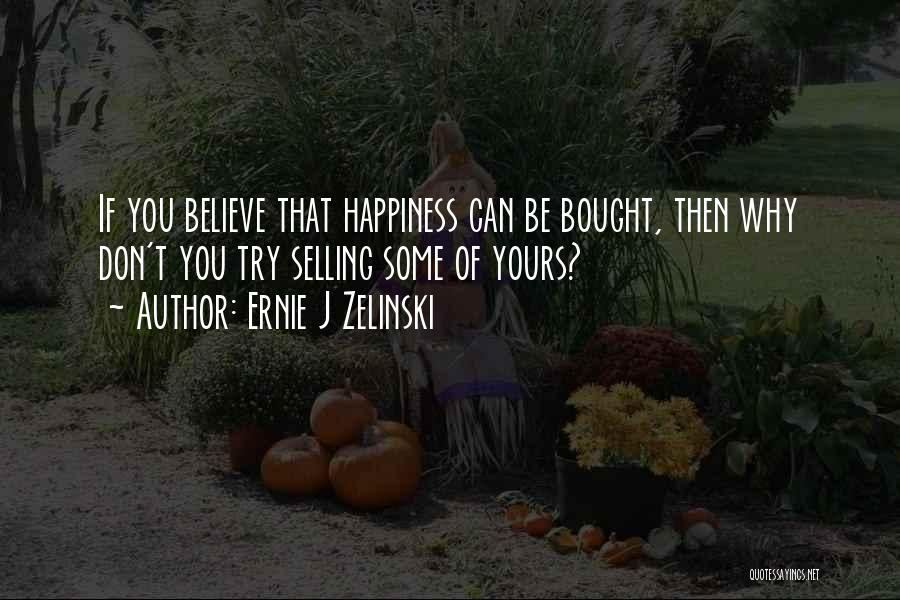 Best Selling Inspirational Quotes By Ernie J Zelinski