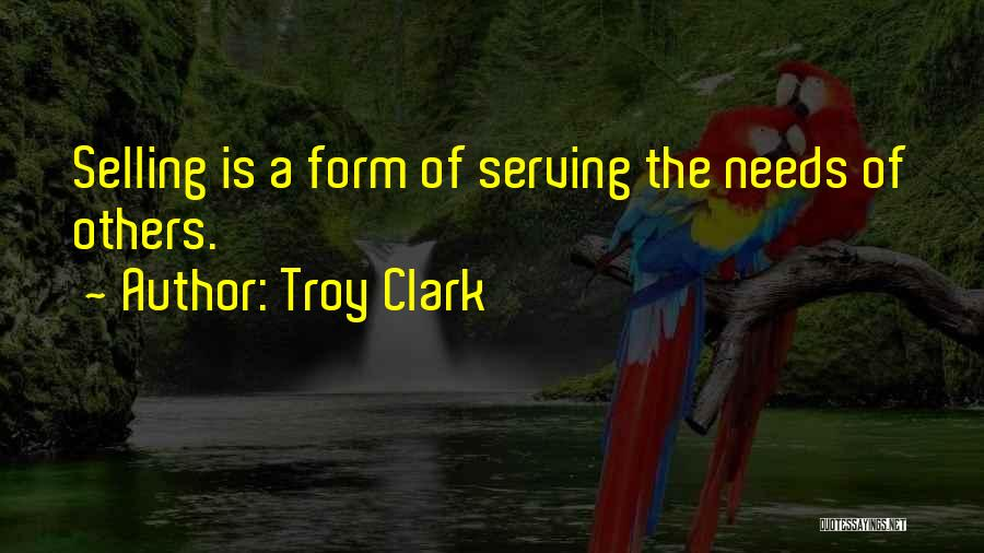 Best Selling Inspirational Quotes By Troy Clark