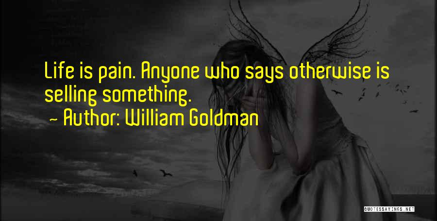 Best Selling Inspirational Quotes By William Goldman
