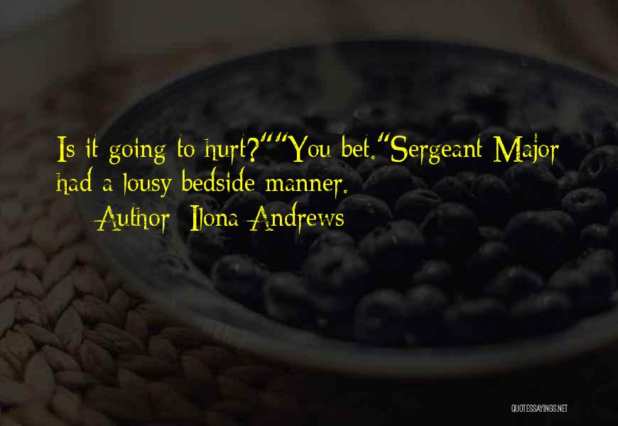 Best Sergeant Major Quotes By Ilona Andrews