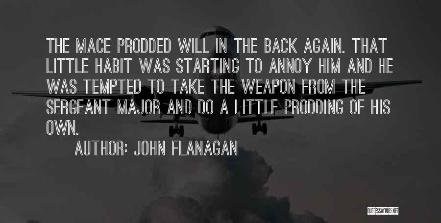 Best Sergeant Major Quotes By John Flanagan