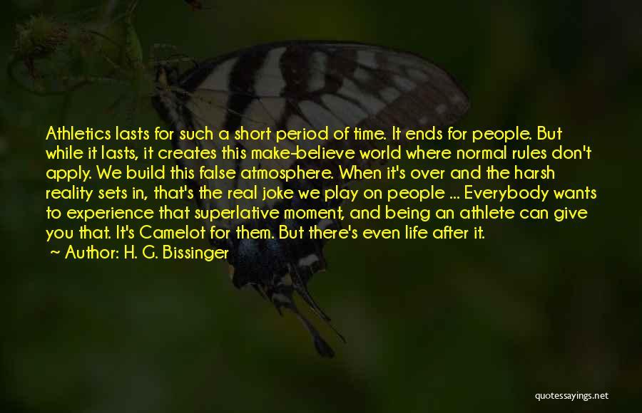 Best Short Athlete Quotes By H. G. Bissinger