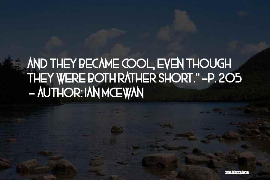 Best Short Cool Quotes By Ian McEwan