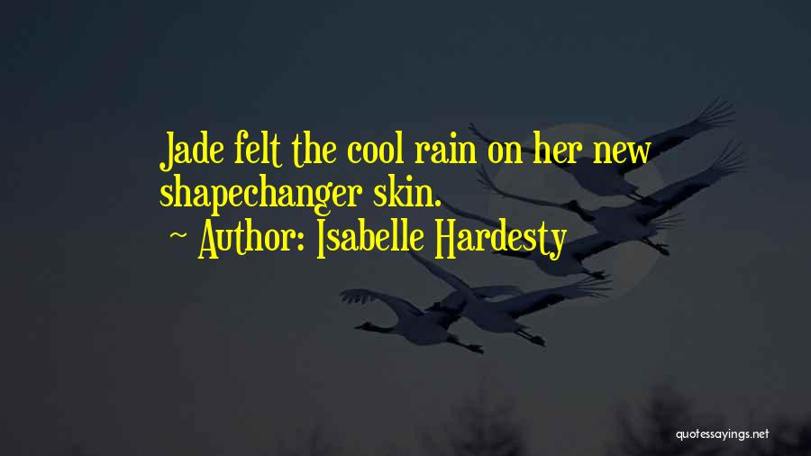Best Short Cool Quotes By Isabelle Hardesty