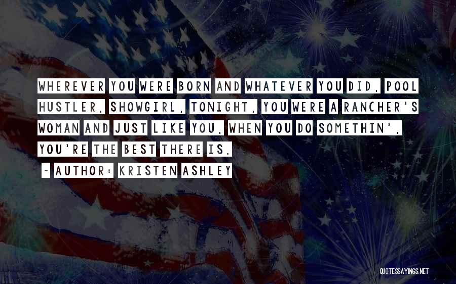 Best Showgirl Quotes By Kristen Ashley