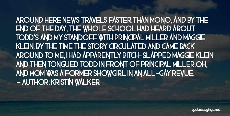 Best Showgirl Quotes By Kristin Walker