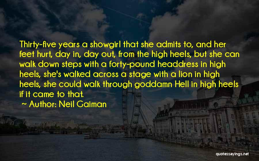 Best Showgirl Quotes By Neil Gaiman