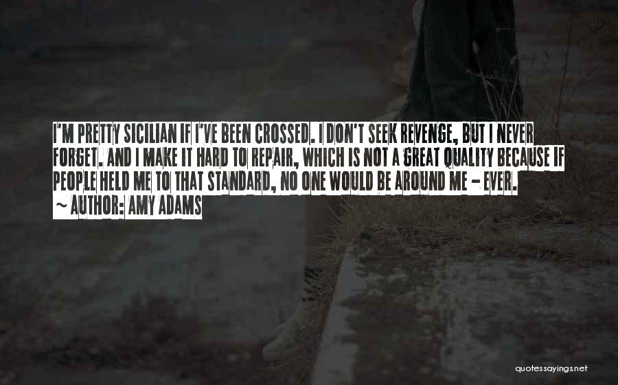 Best Sicilian Quotes By Amy Adams