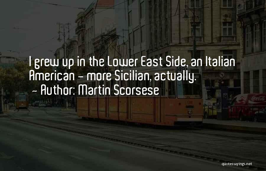 Best Sicilian Quotes By Martin Scorsese