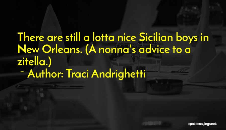 Best Sicilian Quotes By Traci Andrighetti