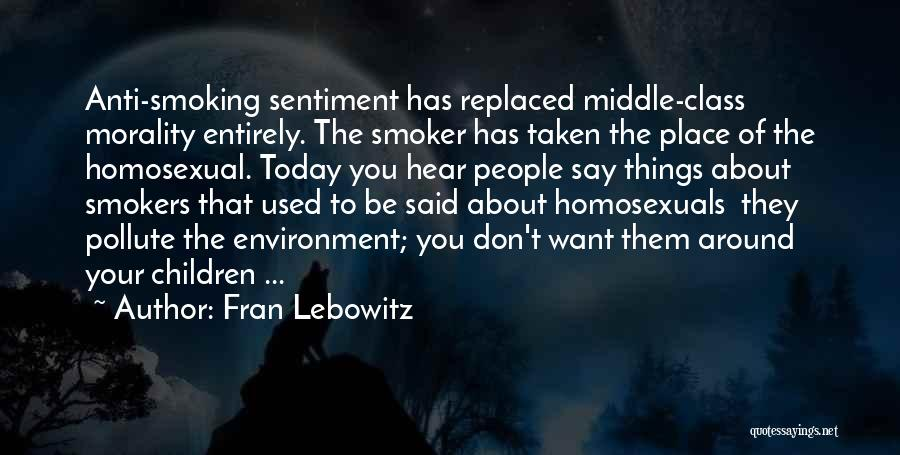 Best Smokers Quotes By Fran Lebowitz