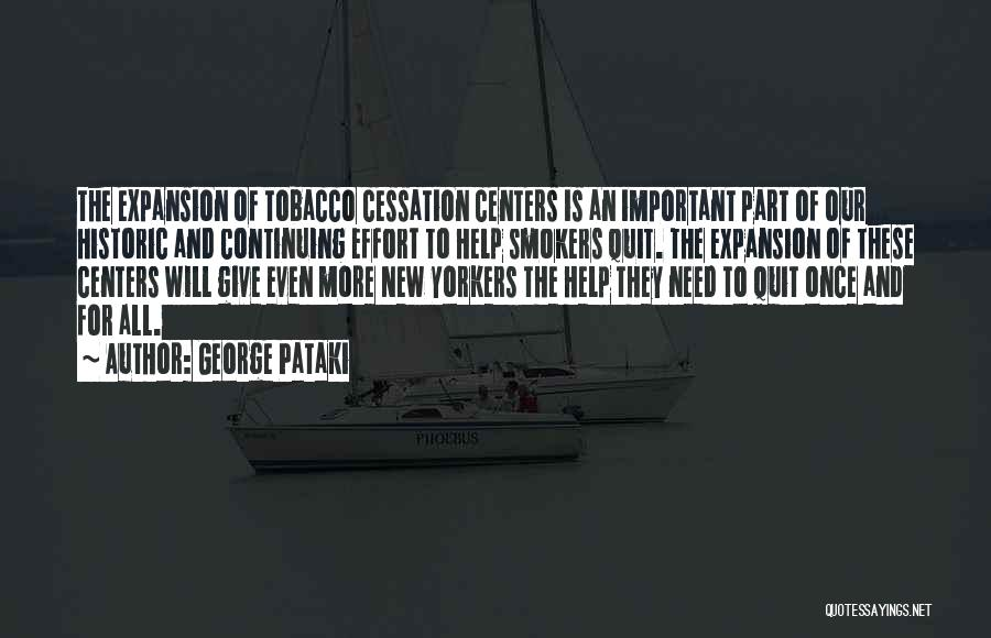 Best Smokers Quotes By George Pataki