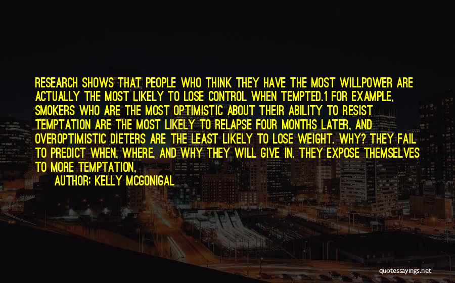 Best Smokers Quotes By Kelly McGonigal