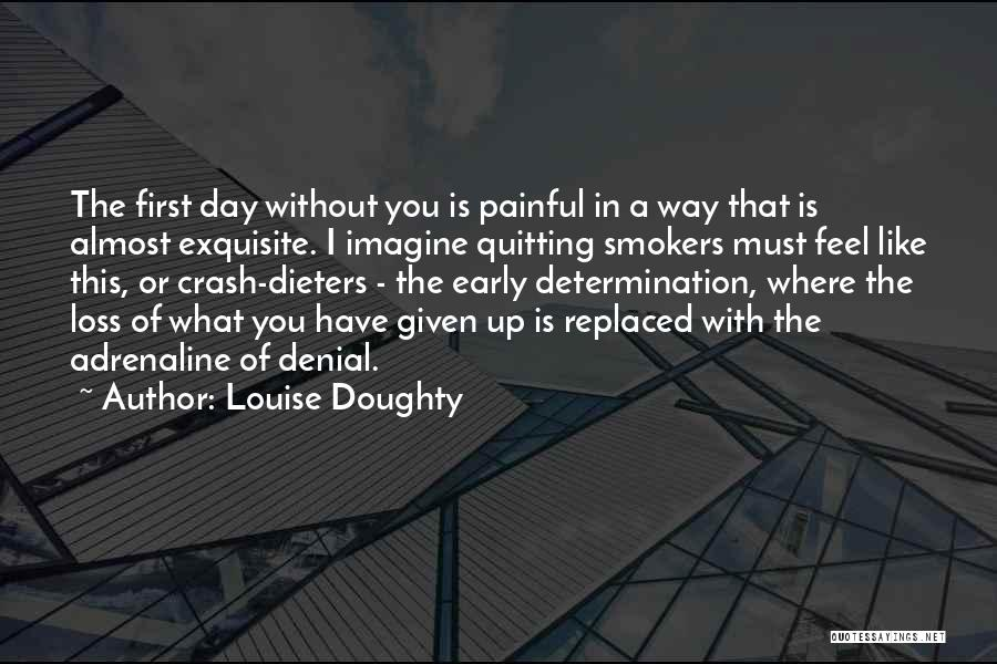 Best Smokers Quotes By Louise Doughty
