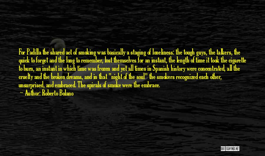 Best Smokers Quotes By Roberto Bolano