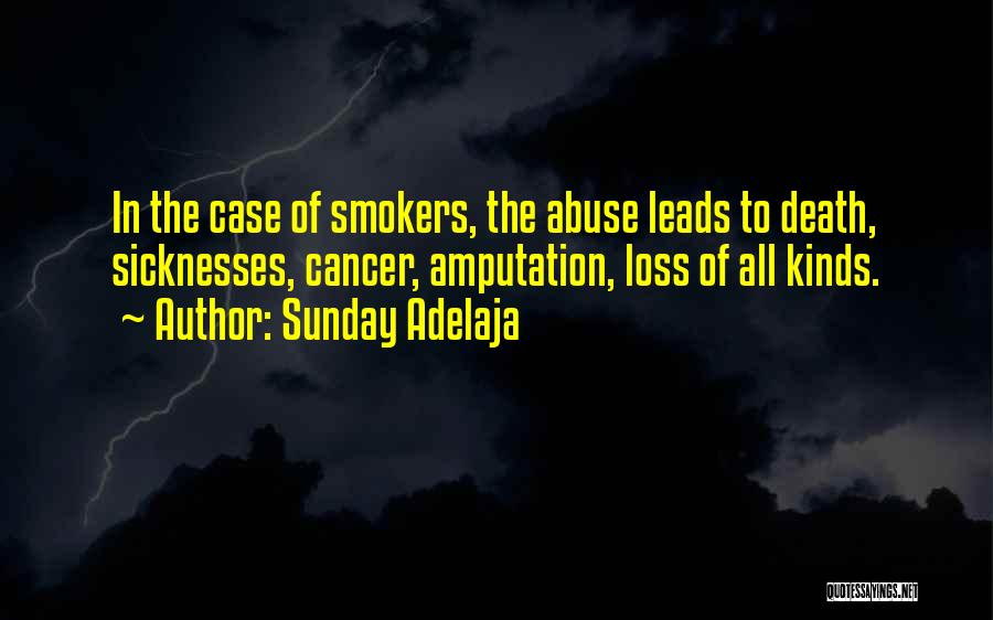 Best Smokers Quotes By Sunday Adelaja