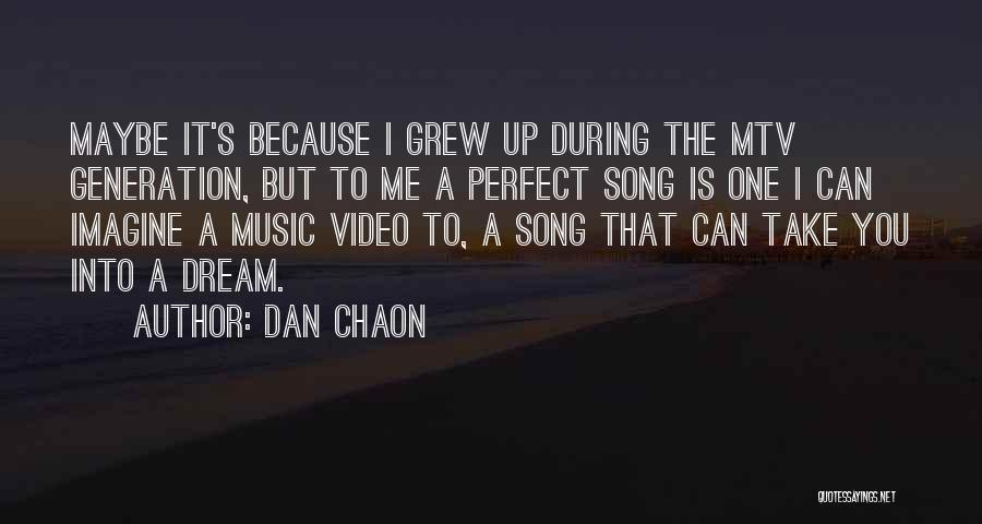 Top 19 Best Song Ever Music Video Quotes Sayings