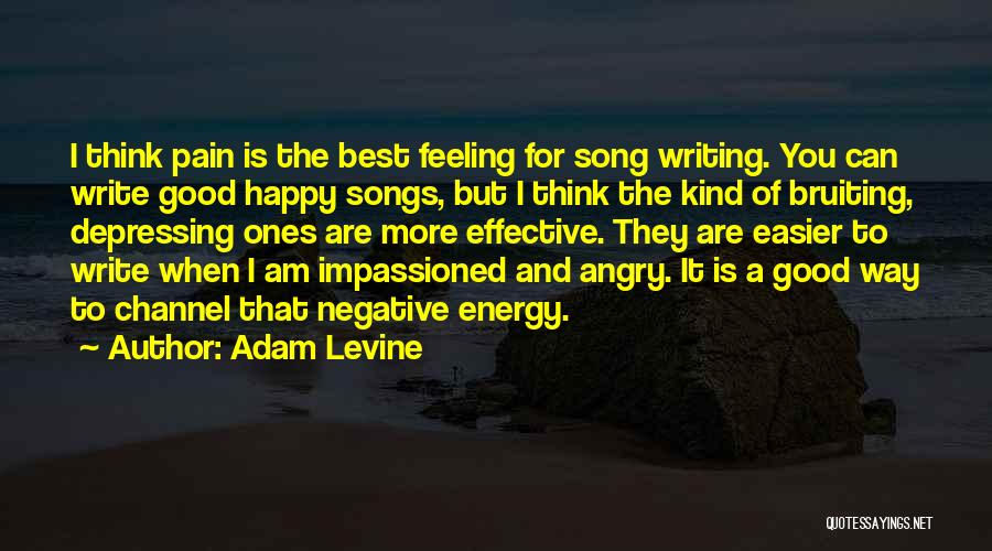 Best Song For Quotes By Adam Levine