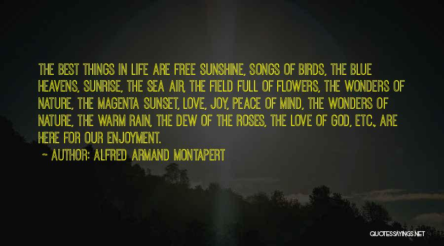 Best Song For Quotes By Alfred Armand Montapert