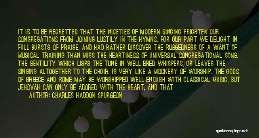 Best Song For Quotes By Charles Haddon Spurgeon