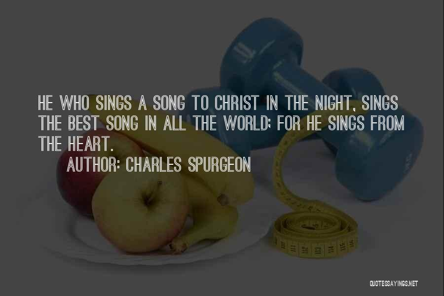 Best Song For Quotes By Charles Spurgeon