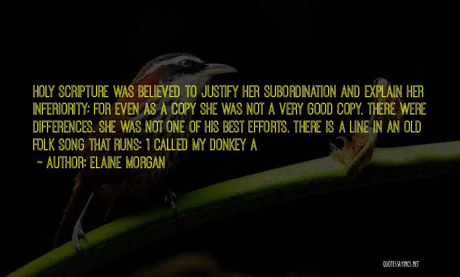 Best Song For Quotes By Elaine Morgan