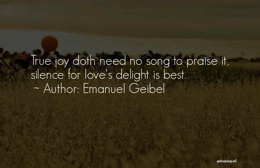 Best Song For Quotes By Emanuel Geibel