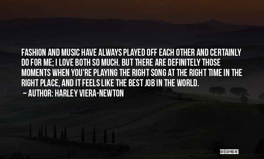 Best Song For Quotes By Harley Viera-Newton