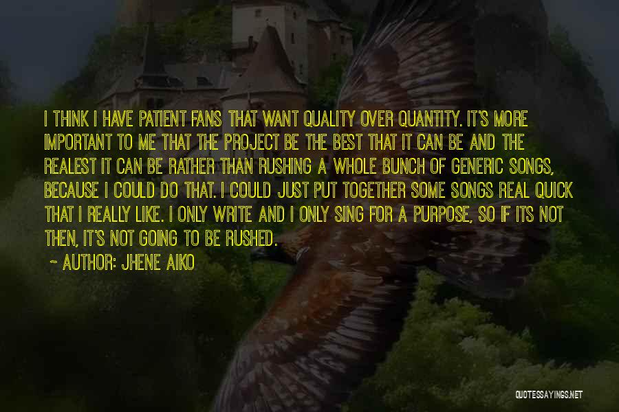 Best Song For Quotes By Jhene Aiko