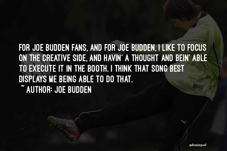 Best Song For Quotes By Joe Budden