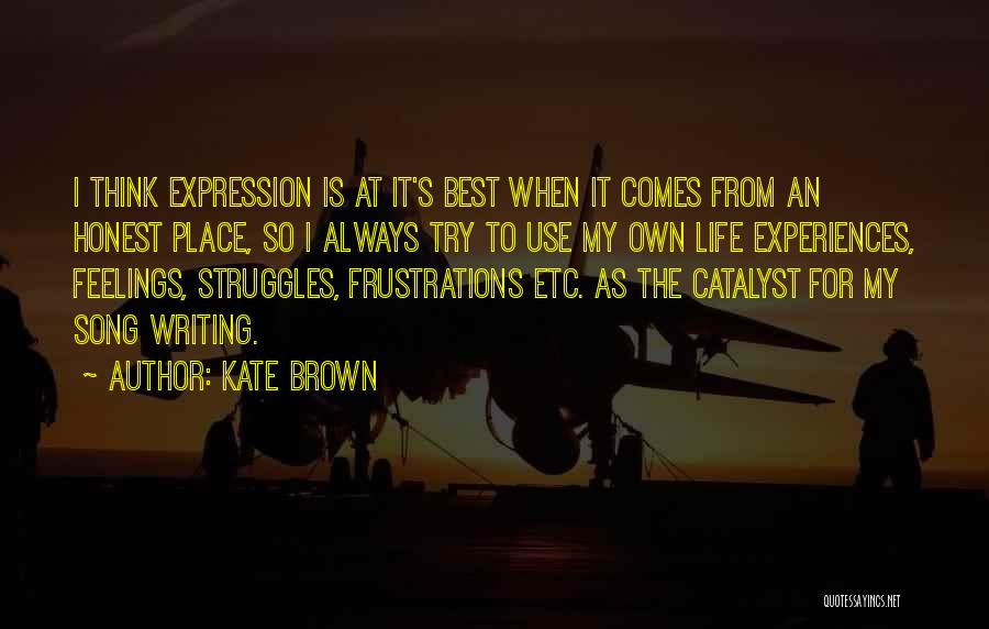 Best Song For Quotes By Kate Brown