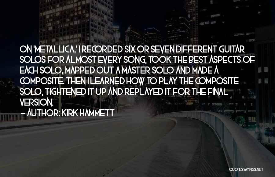 Best Song For Quotes By Kirk Hammett