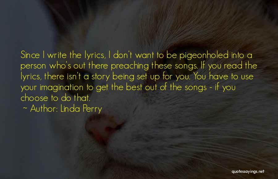 Best Song For Quotes By Linda Perry