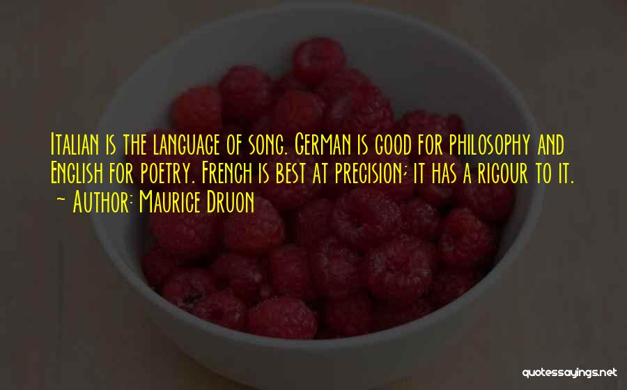Best Song For Quotes By Maurice Druon