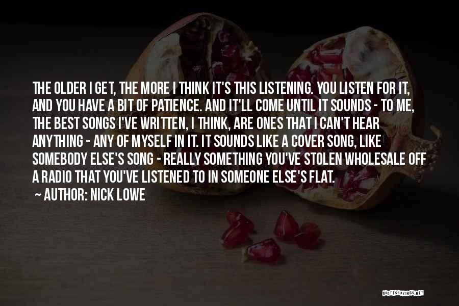 Best Song For Quotes By Nick Lowe
