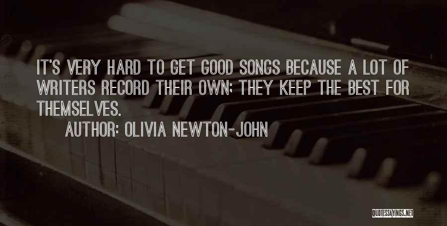 Best Song For Quotes By Olivia Newton-John