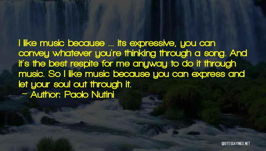 Best Song For Quotes By Paolo Nutini