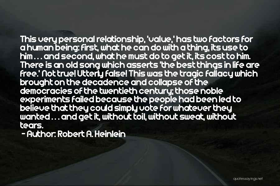 Best Song For Quotes By Robert A. Heinlein