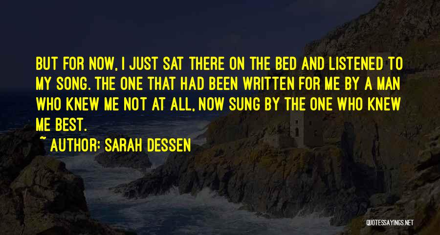 Best Song For Quotes By Sarah Dessen