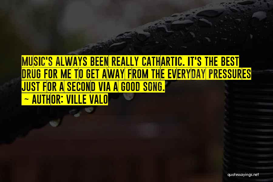 Best Song For Quotes By Ville Valo