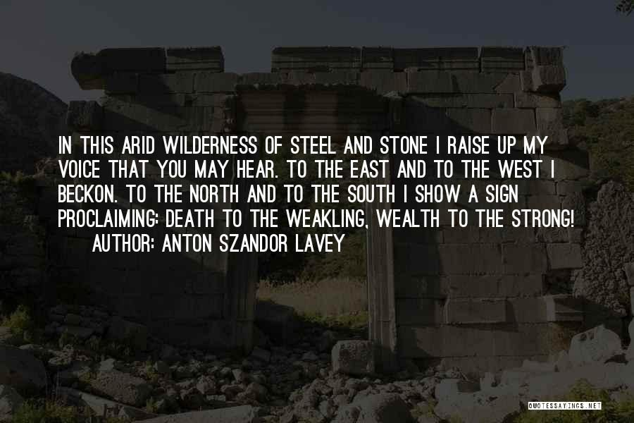 Best South Of Nowhere Quotes By Anton Szandor LaVey