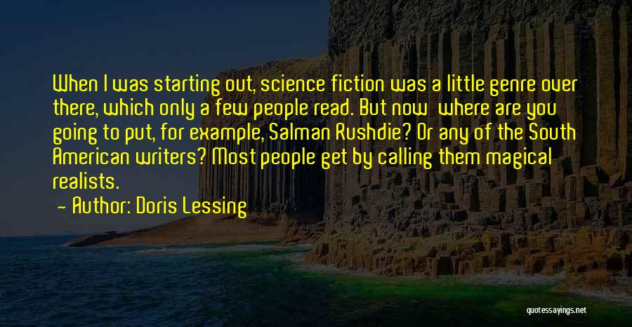 Best South Of Nowhere Quotes By Doris Lessing