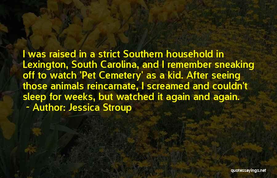 Best South Of Nowhere Quotes By Jessica Stroup